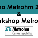 Cena Metrohm 2019 & Workshop Metrohm